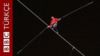 165 metre yüksekte gözleri bağlı ip üstünde yürüdü - BBC TÜRKÇE