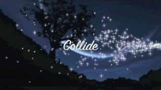 Collide - Howie Day with Lyrics