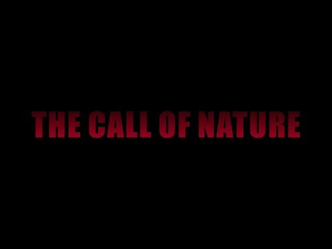 The call of nature