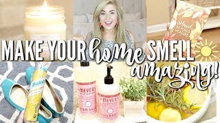 15 WAYS TO MAKE YOUR HOME SMELL AMAZING | DIY FRESH AND CLEAN HOME HACKS