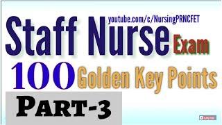 100+ Golden Key Points For Staff Nurse/Nursing Officer Exams. For ALL Staff Nurse Examinations.