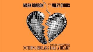 Mark Ronson feat. Miley Cyrus - Nothing Breaks Like a Heart (Dj Dark Coffee Remix)