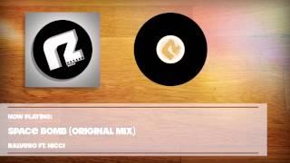 Ralvero ft. Nicci - Spacebomb (Original Mix)