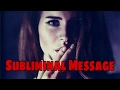 Lana Del Ray - Love Subliminal Message Conspiracy (REVERSED SONG)