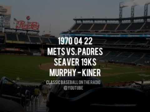 1970 04 22 Mets vs Padres Seaver 19ks (Bob Murphy, Kiner, Nelson) Radio Broadcast