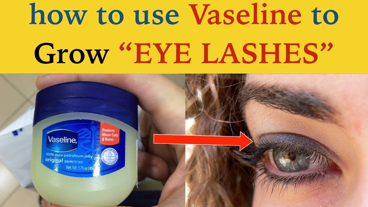 How To Use Vaseline To Grow Eyelashes See Amazing Results Simple
