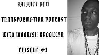 Episode #3 | Physical Balance | Balance And Transformation Podcast