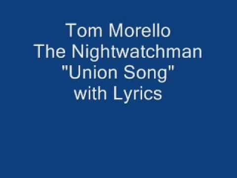 """The Nightwatchman - """"Union Song"""" with Lyrics"""