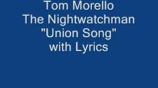 Watch Nightwatchman Union Song video