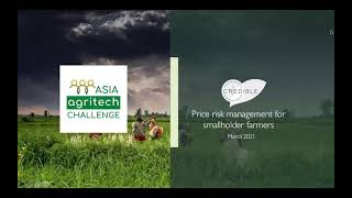 Asia Agri-tech Challenge - Credible Price Risk Management