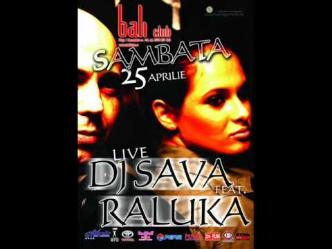 Dj Sava ft. Raluka - Say Goodbye(Radio Edit-Original Version )+ VERSURI