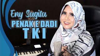 Download lagu ENY SAGITA - PENAK E DADI TKI [ VERSI JANDHUT ] (LIRIK BY DYAZ RIFAI)