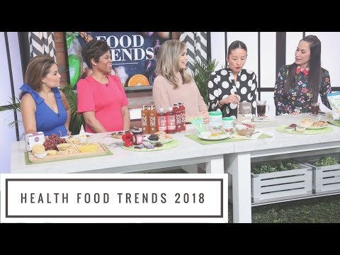 Health Food Trends To Try in 2018