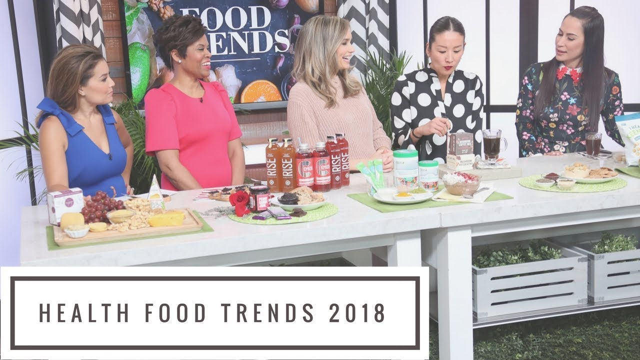 Health Food Trends of 2018 – To Your Health