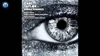 Carl Taylor - Debbie