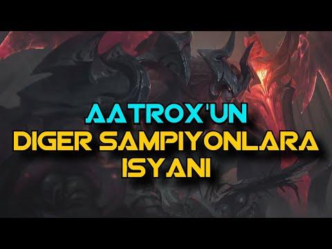 Aatroxun İsyanı ve Diğer Şampiyonlara Öğütleri ! I League of Legends I Quaxanos I