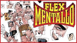 FLEX MENTALLO - Enlightenment Through Superhero Comics