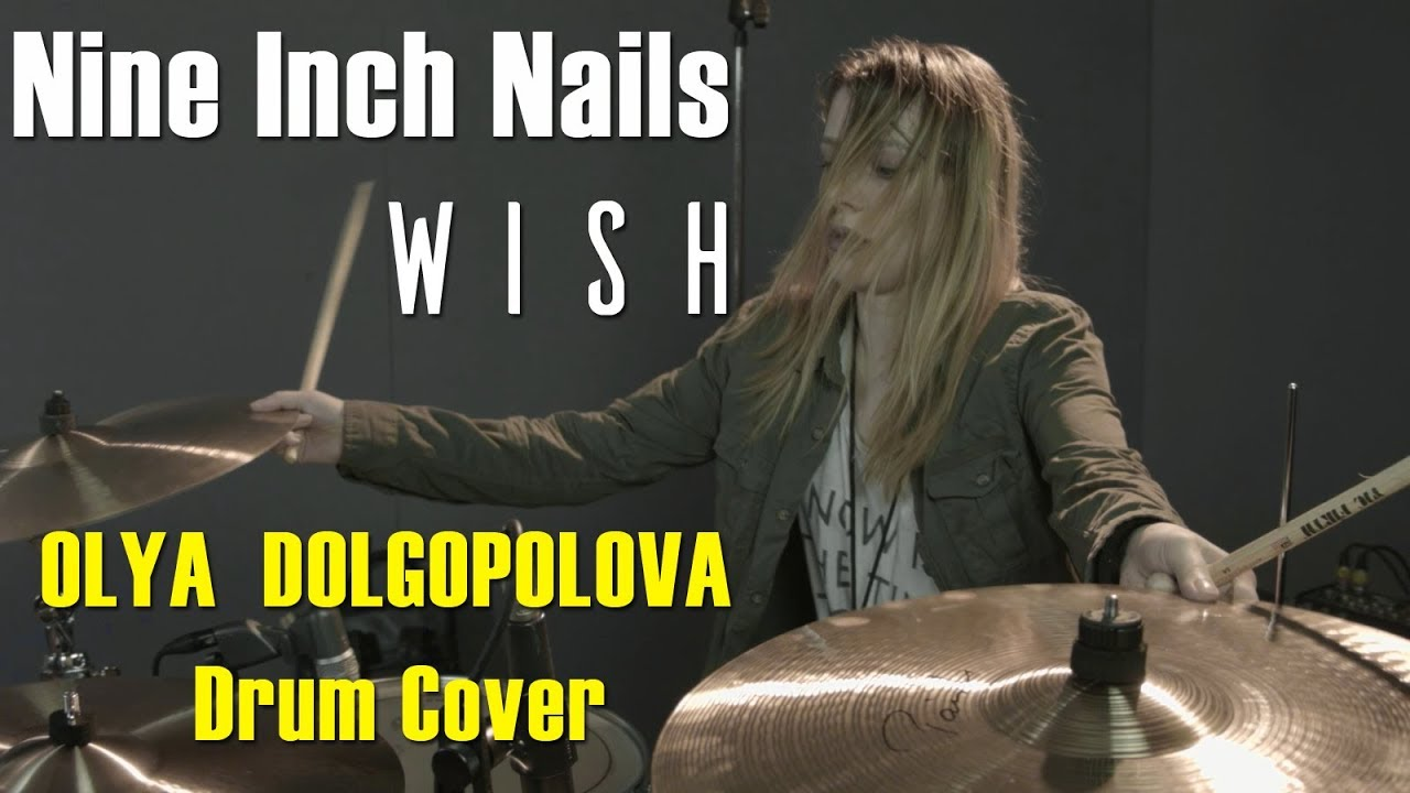 Nine Inch Nails - Wish | Olya Dolgopolova Drum Cover - YouTube