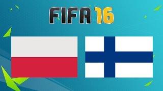 POLSKA - FINLANDIA | FIFA 16 - PROGNOSTYK MECZU