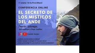 """Conferencia """"El Secreto de los Místicos del Ande""""/ Dario Astengo"""