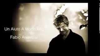 """Fabio Anastasi -  Un Aiuto A Modo Mio - dal Cd  """"Opinioni a bassa voce"""""""
