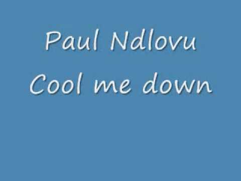 Paul Ndlovu_Cool me down.wmv