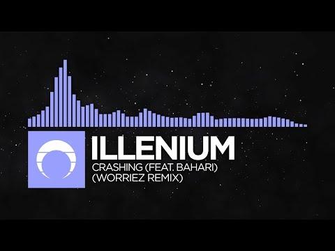 [Future Bass] - Illenium - Crashing (feat. Bahari) (worriez Remix)