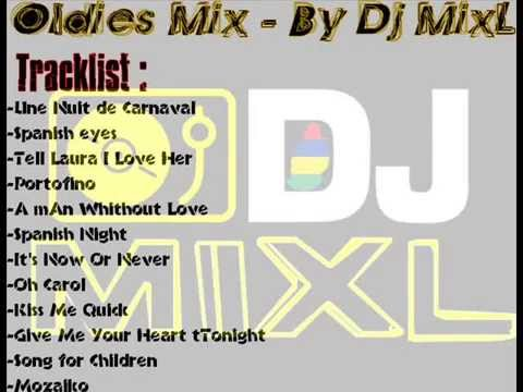 Oldies Mix ( Ile Maurice ) - Dj MixL