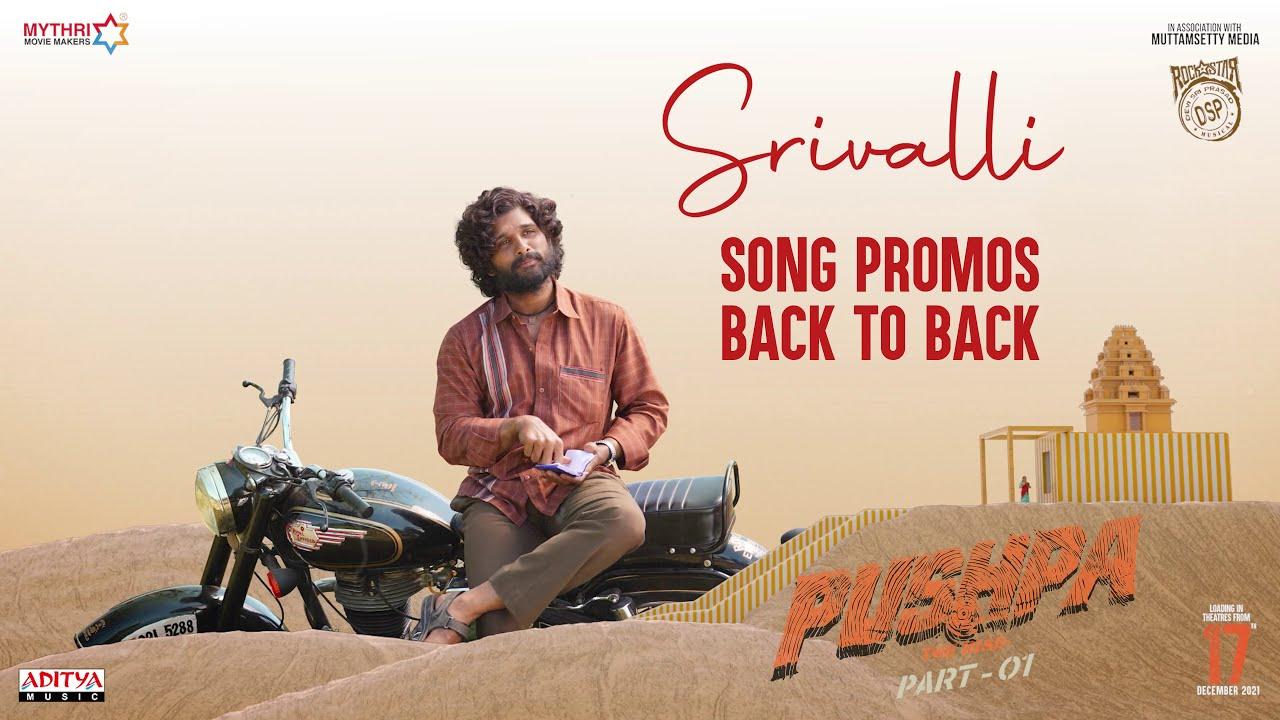 Srivalli Promo | Back 2 Back | Pushpa | Sid SriRam | Javed Ali | Allu Arjun, Rashmika | DSP, Sukumar