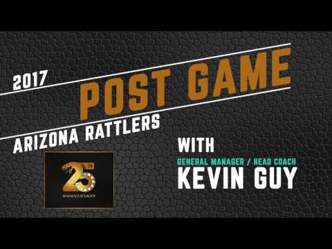 3-11-17; Post Game Press With Kevin Guy, Arizona Rattlers Vs. Colorado Crush