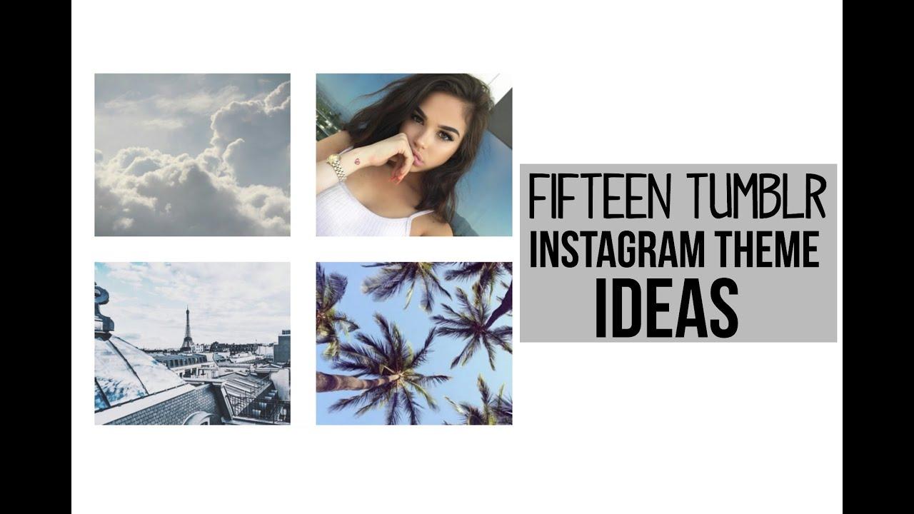 15 Instagram Theme Ideas♡ - YouTube