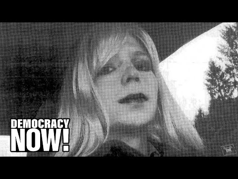 """Chelsea Manning's Attorney: """"Her Life Depends on Obama Taking Action Now"""""""