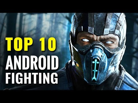 Top 10 FREE Android Fighting Games Of All Time