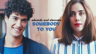 Somebody to You :: Eleonora and Edoardo (1x11)