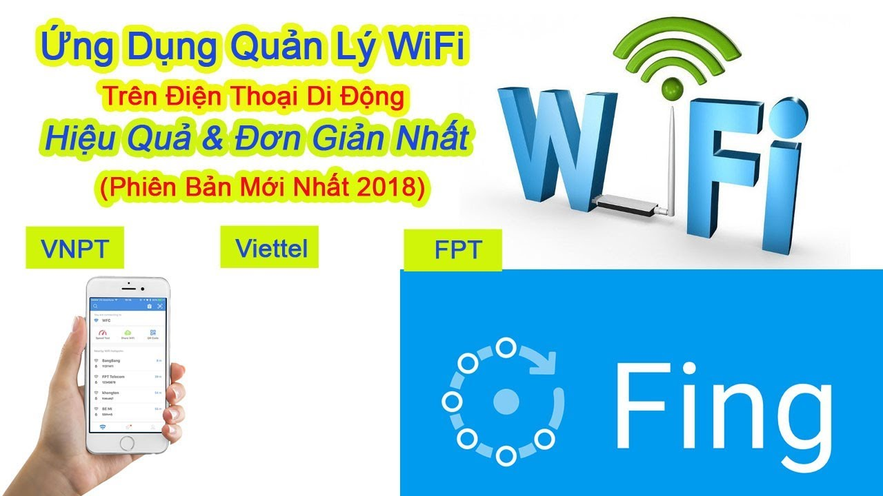 Ứng Dụng FING | Quản Lý wifi hiệu quả và đơn giản | quản lý mật khẩu wifi mạng vnpt mới nhất