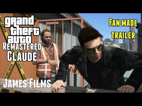 [Fan-Made] GTA Remastered - Claude Trailer