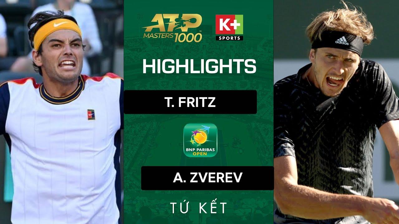 T. FRITZ v A. ZVEREV | CÚ SỐC TẠI TỨ KẾT INDIAN WELLS 2021 | ATP 1000 HIGHLIGHTS