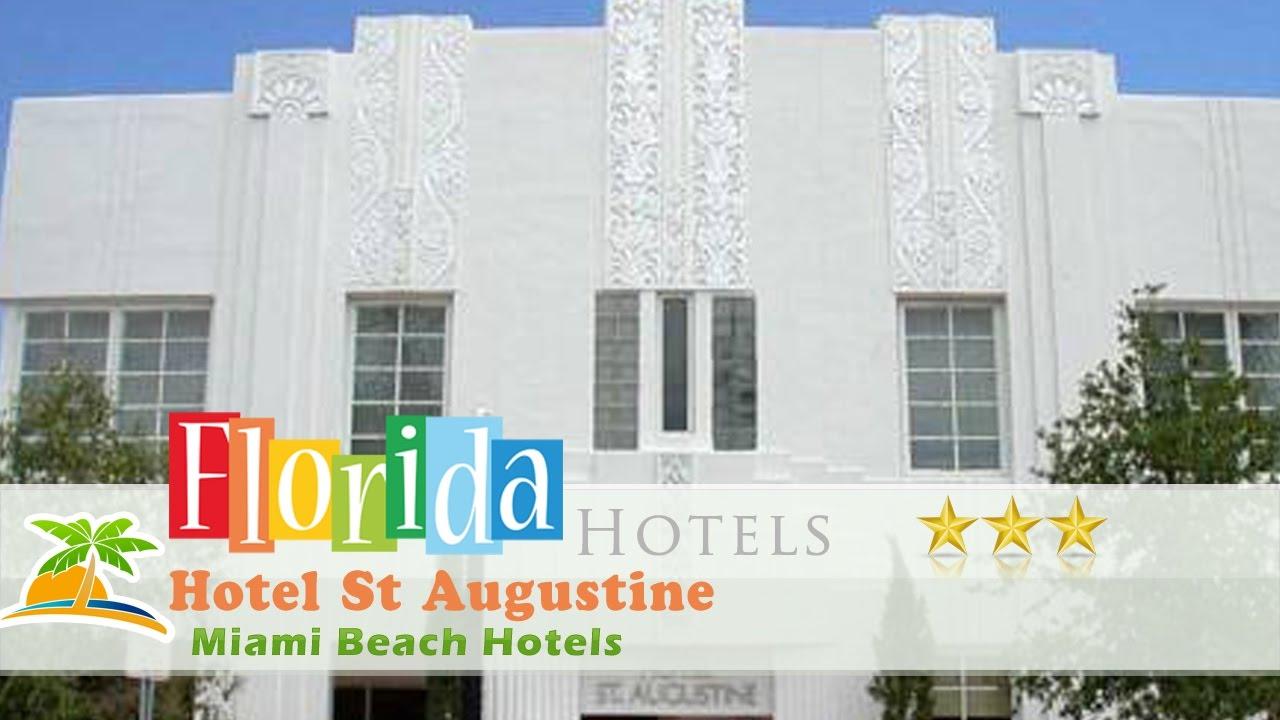 Hotel St Augustine Miami Beach Hotels Florida