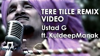 Tere Tille Ton Tribute Remix & Video | Mohan Lall ft. Kuldeep Manak