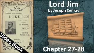 Chapter 27-28 - Lord Jim by Joseph Conrad