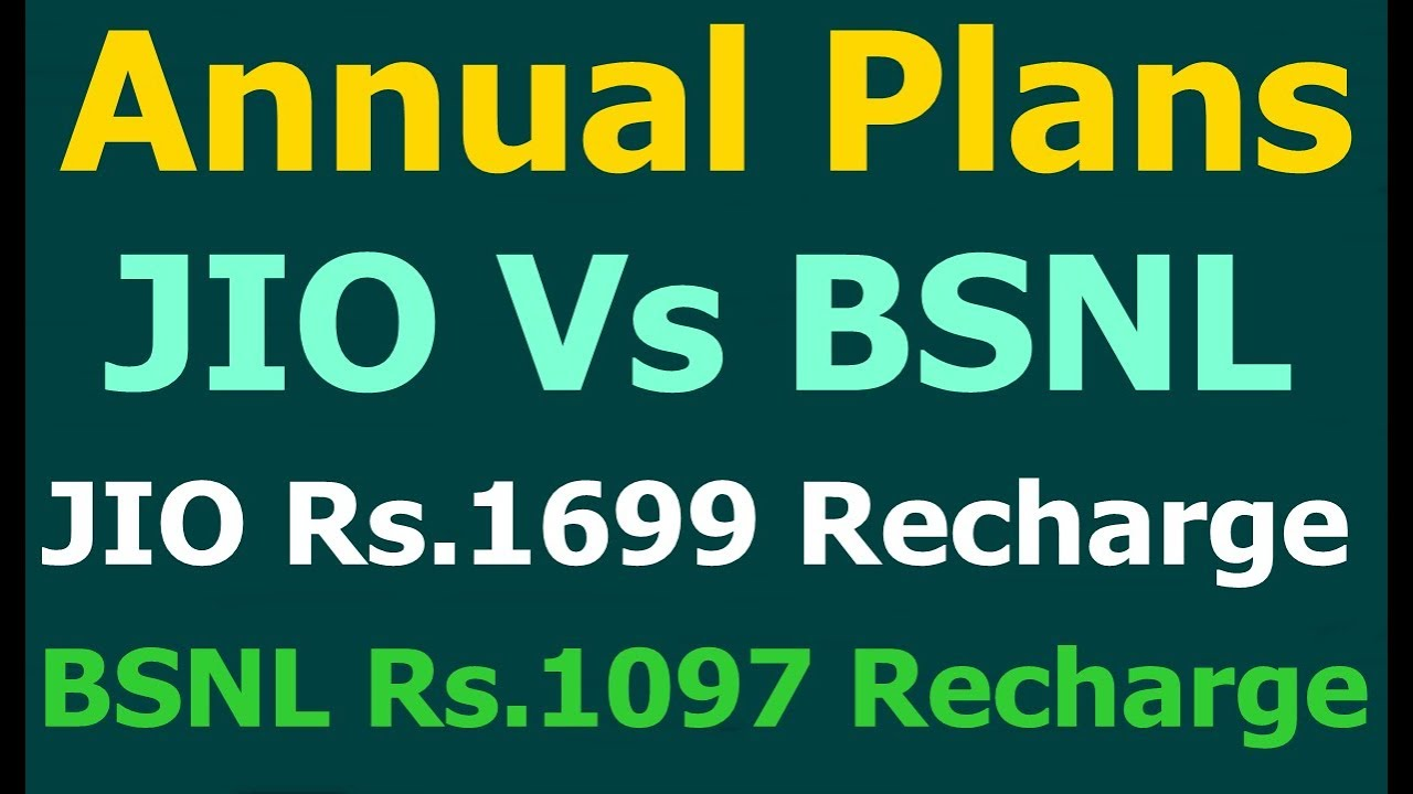 BSNL Rs.1097 Annual Plan Vs JIO Rs.1699 Recharge Plan. JIO Annual Plan.  BSNL 1097 Recharge