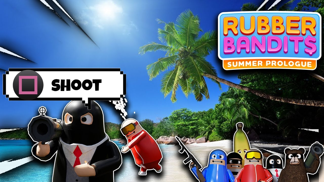 Rubber Bandits Summer Prologue Funny Moments With Friends - ( THE ULTIMATE DEATHMATCH )