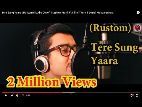 Tere Sang Yaara | Rustom (Studio Cover) Stephen...