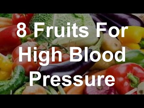 8 Fruits For High Blood Pressure - Foods That Reduce Blood Pressure