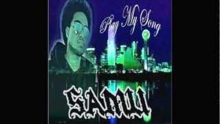 Samu - Lepa si'i (Play My Song)