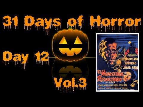31 Days of Horror Vol.3   Day 12: Monster (1953)   One 7 Films
