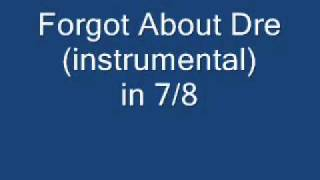 forgot about dre instrumental remix in 7 8