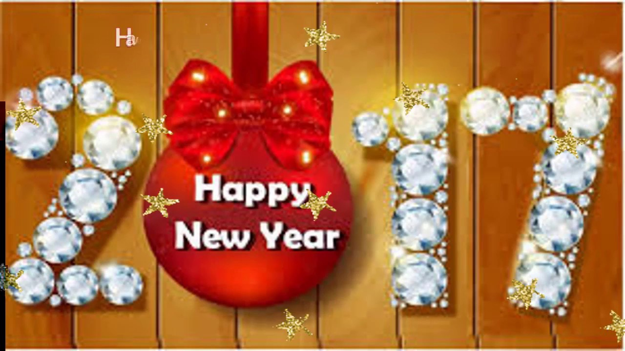 happy new year 2017 greetings whatsapp video e card new year wishes message video youtube