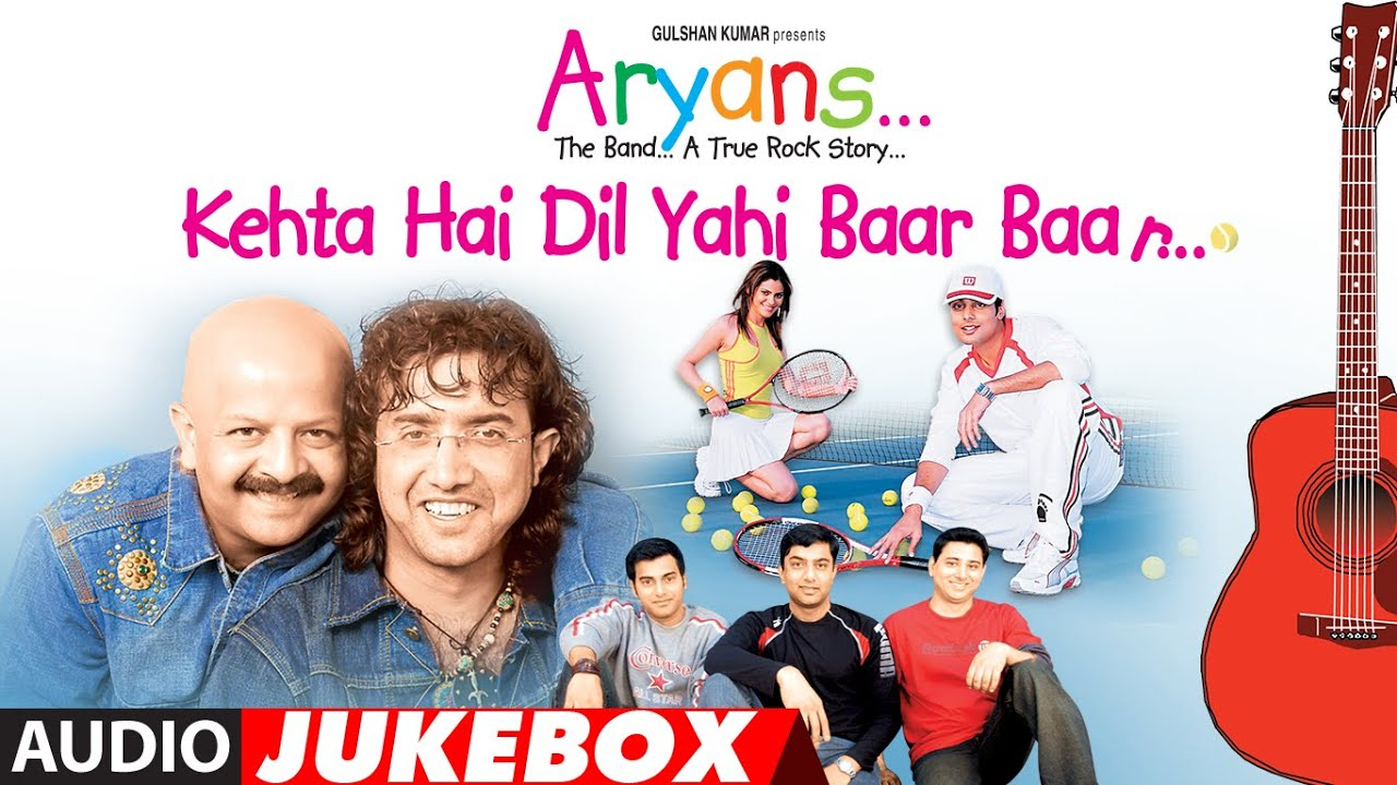 Kehta Hai Ye Dil Baar Baar Full Album (Audio) Jukebox | Aryans