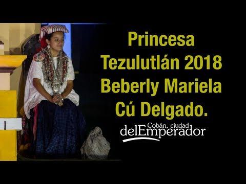 Cobán - Princesa Tezulutlán 2018 - 2019 - Alta Verapaz, Guatemala, Folklore y Cultura.